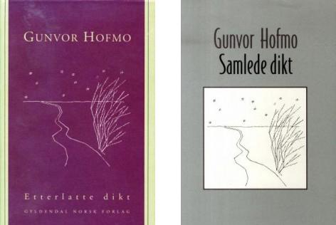Gunvor Hofmo samlede og etterlatte dikt_formidlet av jan erik vold